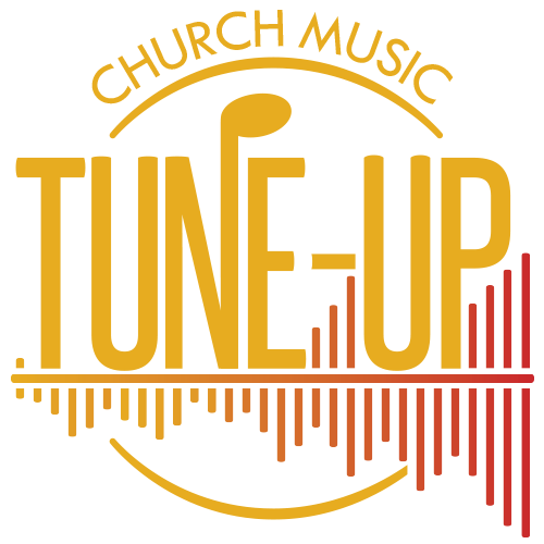Church Music Tune-Up